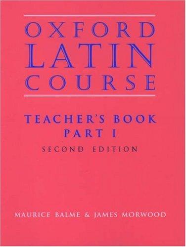 9780199122301: Oxford Latin Course: Teacher's Book, Part 1