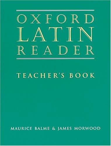 9780199122332: Oxford Latin Reader: Teacher's Book (Oxford Latin Course)