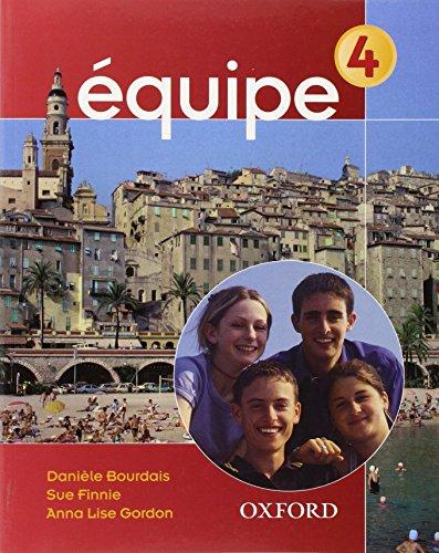 9780199122622: Equipe: Student's book Pt. 4