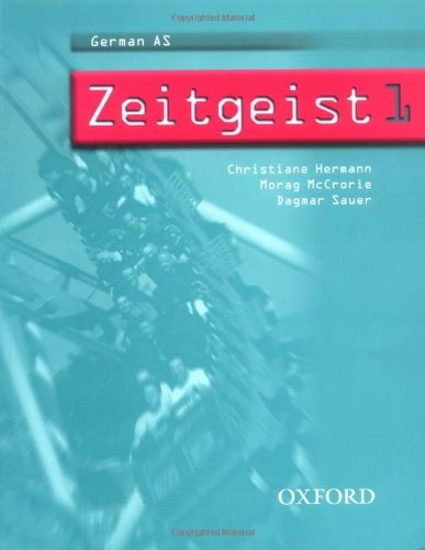 9780199122929: Zeitgeist: Part 1: Students' Book 1