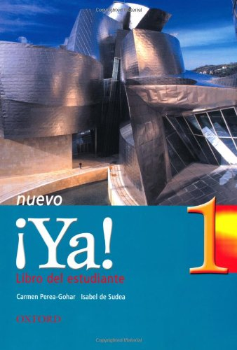 9780199123421: ¡Ya! Nuevo: Part 1: Students' Book: Curso de español: Curso De Espanol: Students' Book Pt.1