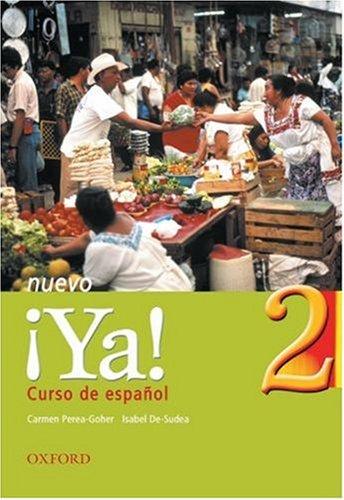 9780199123438: Ya Nuevo: Students' Book Pt.2: Curso De Espanol