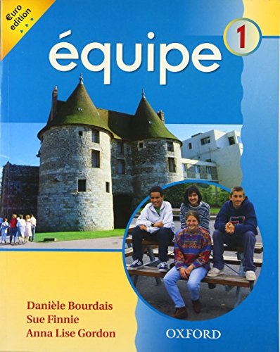 9780199123513: Equipe: Level 1: Student's Book 1 (Pt. 1) (English and French Edition)
