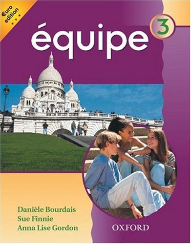 9780199123537: Equipe: Level 3: Student's Book 3: Euro Edition