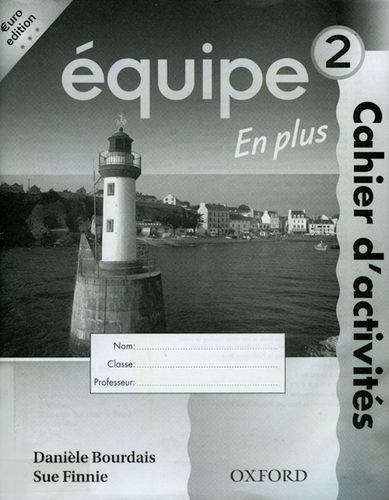 9780199123582: Equipe: Level 2: Workbook 2 En Plus: Euro Edition