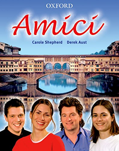 9780199124244: Amici: Students' Book