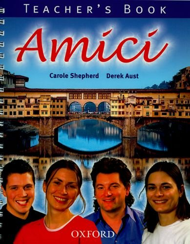 9780199124251: Amici: Teacher's Book