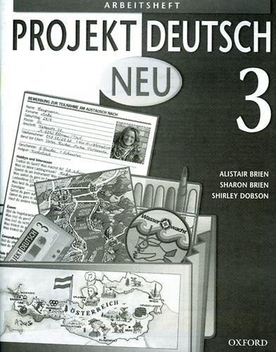 9780199124374: Projekt Deutsch: Neu 3: Workbook 3: Neu Pt.3