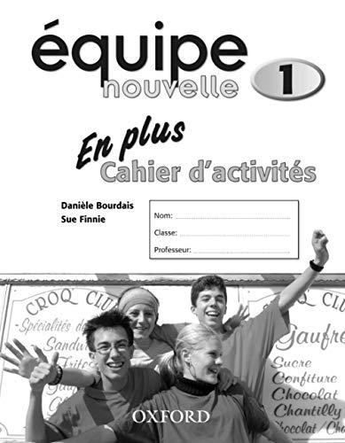 9780199124503: Equipe Nouvelle: Part 1: En Plus Workbook