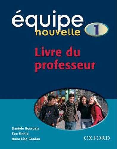 9780199124527: Équipe nouvelle: Part 1: Teacher's Guide