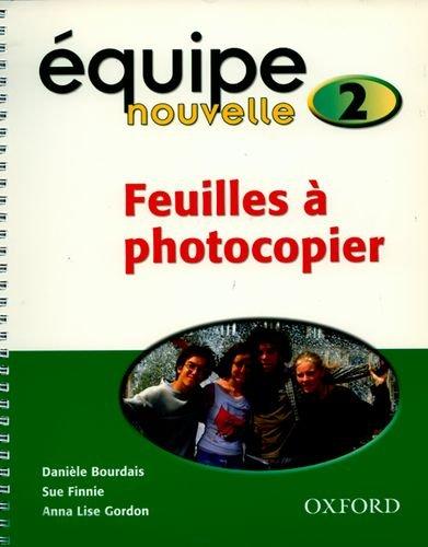 Equipe Nouvelle: Part 2: Copymaster Book: Daniele Bourdais