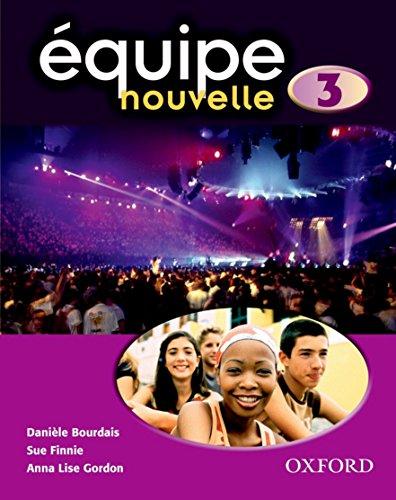 9780199124619: Equipe Nouvelle: Part 3: Student's Book