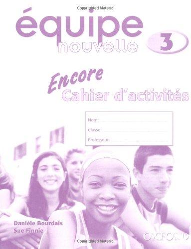 9780199124633: Équipe nouvelle: Part 3: Encore Workbook (Equipe nouvelle)