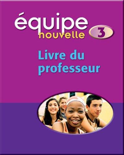 9780199124664: Equipe Nouvelle: Part 3: Teacher's Book