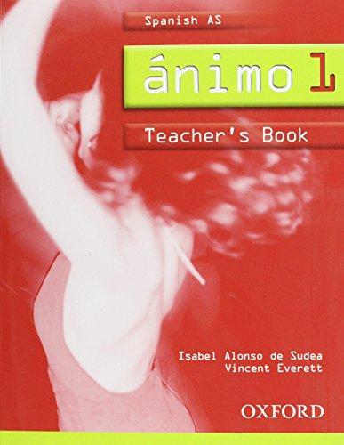 9780199125104: Ánimo: Part 1: Spanish AS Teacher's Book: Spanish AS Teacher's Book Pt. 1