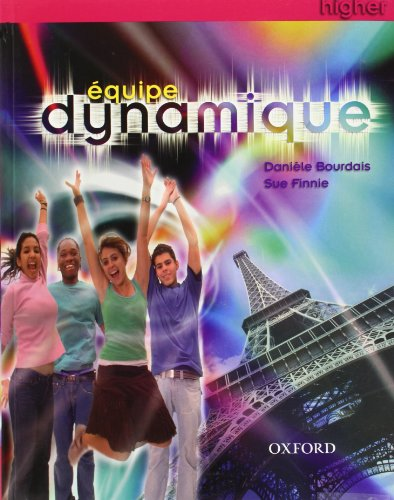 9780199126019: Équipe dynamique: Students' Book Higher