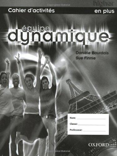 9780199126095: Équipe dynamique: Workbook Higher