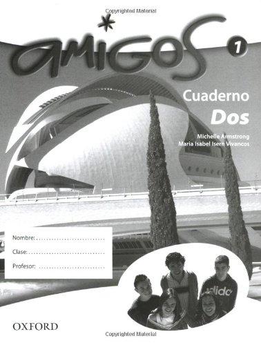 9780199126231: Amigos: Part 1: Workbook Higher