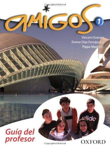 9780199126248: Amigos: 1: Teacher's Book