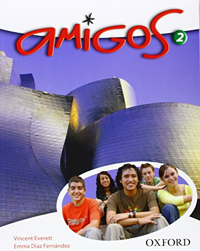 Amigos: 2: Students' Book (019912633X) by Vincent Everett