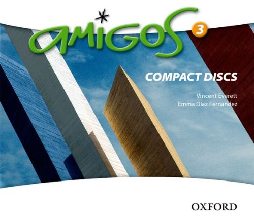 Amigos: 3: CDs (0199126569) by Vincent Everett; Emma Diaz Fernandez