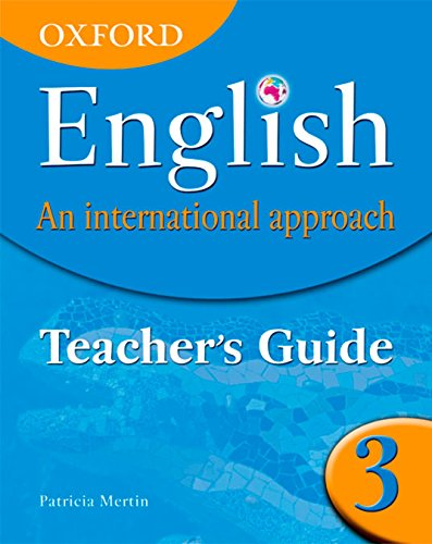 9780199126699: Oxford English: An International Approach: Teacher's Guide 3