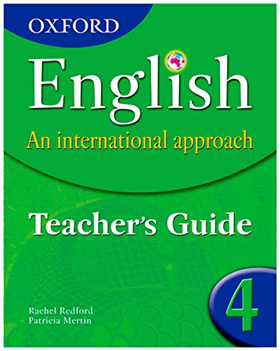 9780199126712: Oxford English: An International Approach Teacher's Guide 4.