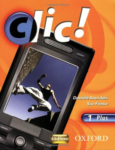 9780199126750: Clic!: 1: Students' Book Plus