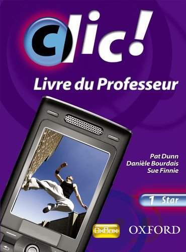 9780199126767: Clic!: 1: Teacher's Resource Book and CD Star