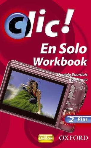9780199126897: Clic!: 2: En Solo Workbook Plus