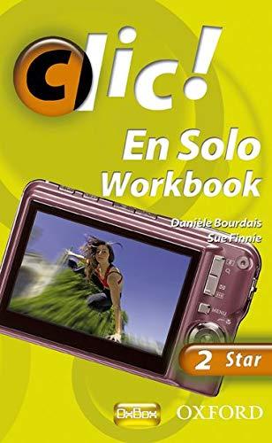9780199126903: Clic!: 2: En Solo Workbook Star