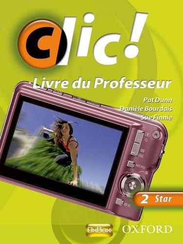9780199126927: Clic!: 2: Teacher's Resource Book and CD Star