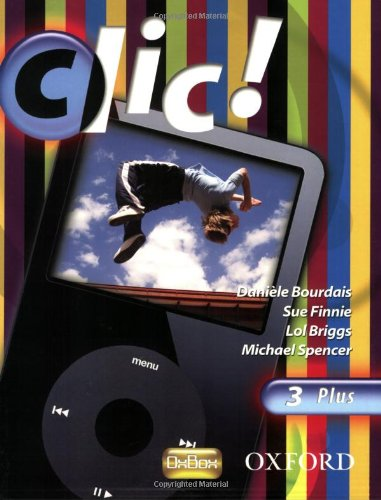 9780199127016: Clic!: 3: Students' Book Plus