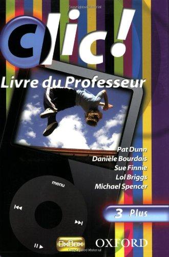 9780199127023: Clic!: 3: Teacher's Resource Book and CD Plus