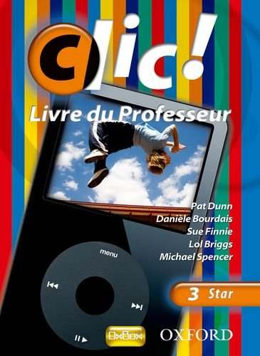 9780199127030: Clic!: 3: Teacher's Resource Book and CD Star