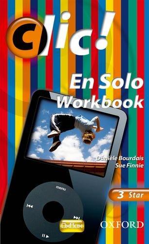 9780199127054: Clic!: 3: En Solo Workbook Star