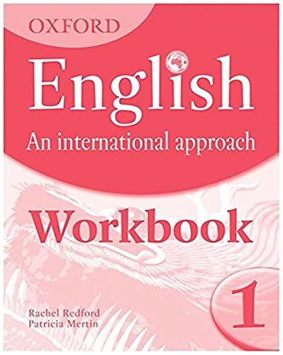 9780199127238: Oxford English: An International Approach: Workbook 1