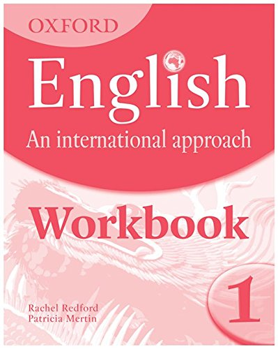 9780199127238: Oxford English: An International Approach: Workbook 1