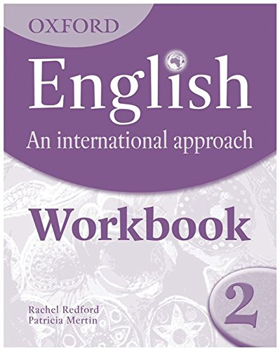 9780199127245: Oxford English: An International Approach: Workbook 2