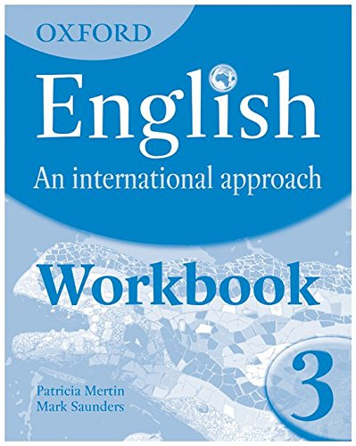 Oxford English: An International Approach: Workbook 3: Mark Saunders