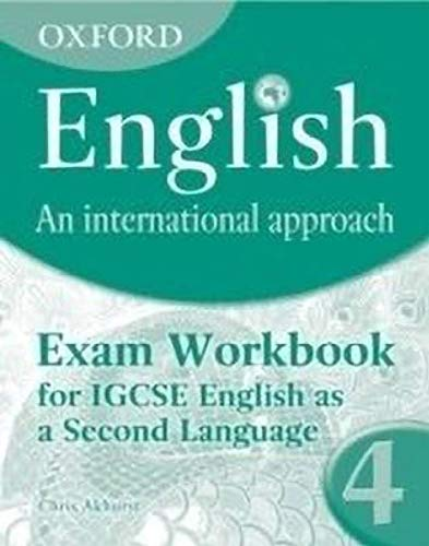 9780199127269: Oxford English: An International Approach: Exam Workbook 4: for IGCSE as a Second Language