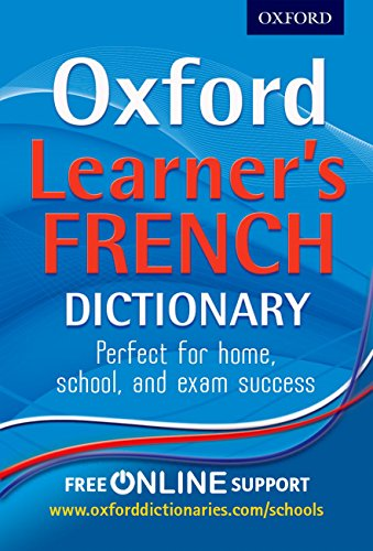 9780199127450: Oxford Learner's French Dictionary
