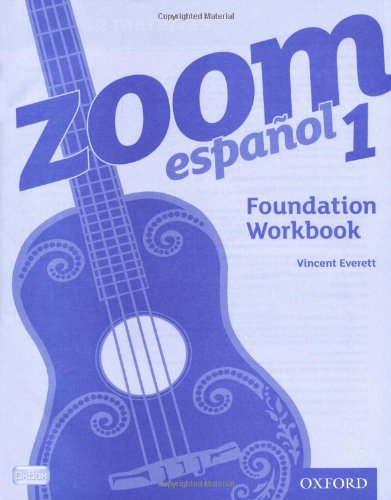 Zoom espanol 1 Foundation Workbook (0199127557) by Vincent Everett