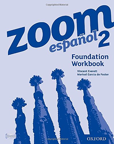 Zoom espanol 2 Foundation Workbook (0199127638) by Vincent Everett; Marisol Garcia de Foster