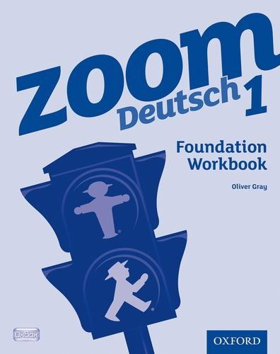 Zoom Deutsch 1, . Foundation Workbook (0199127719) by Vincent Everett
