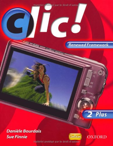 9780199127900: Clic!: Clic 2 Students' Book Plus Renewed Framework Edition