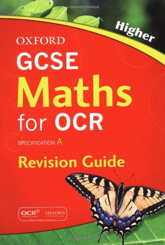 GCSE Maths for OCR Higher Revision Guide: Cavill, Steve, Gibb, Geoff, Kranat, Jayne, Tully, Neil