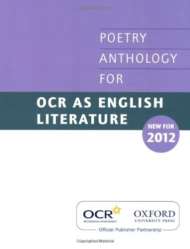 AS Poetry Anthology for OCR 2012-2014: OUP Oxford