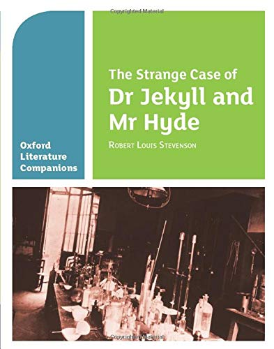 9780199128785: Oxford Literature Companions: The Strange Case of Dr Jekyll and Mr Hyde