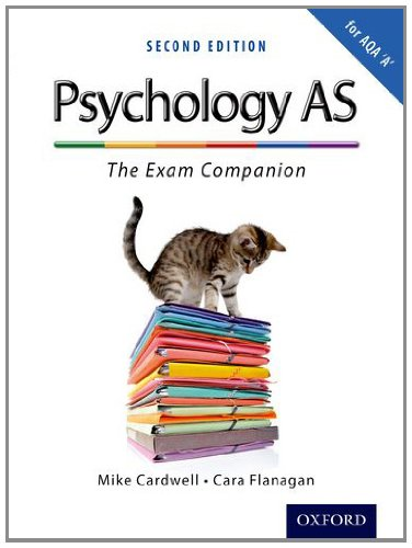The Complete Companions: AS Exam Companion for AQA A Psychology: Cardwell, Mike, Flanagan, Cara